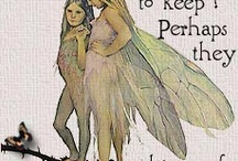 fairies and make believe  / by Judy Burch