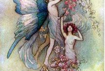 fairies / I believe to fairies..  They exist..