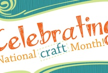 National Craft Month 2012 / by Great American Scrapbook Conventions