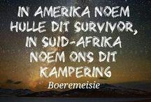 A AFRIKAANS / ONLY IN AFRICA. AS JY GEBORE IS IN 60 - 70 SAL JY SAAM LAG EN SAAM KOP SKUD EN N TRAAN KNIP.