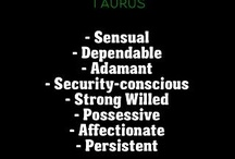 Taurus / My sign  / by Jennifer Purtle Curran
