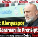 Aytemiz Alanyaspor Hikmet Karaman ile Prensipte Anlaştı