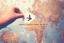 I want to go here... / someday i will travel the world.