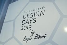 Caracalla Design Days 2013 / Caracalla design event