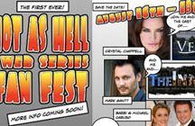 First EVER Webseries Fan Event! Hot As Hell Event, August 16-18, Tix On Sale in 2 hours!  / by RHeart Network