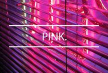 PINK / Pink Color