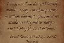 """May Quotes - Blessed Theresa / Quotes from Blessed Theresa Gerhardinger, foundress of the School Sisters of Notre Dame, for each day from """"Trust & Dare"""""""