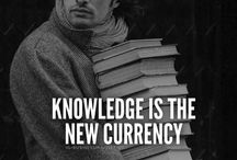 Knowledge is the most valuable currency