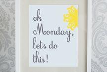 Monday Motivationals