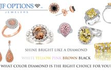 """Colored Diamonds / Colored Diamonds are indeed very popular these days. 'From sunny canary yellow stones to rich chocolate gems to dramatic black diamonds, colored diamonds are stylish, sophisticated and unique. Known in gemology as """"fancy"""" diamonds, these precious stones have been in demand for the past few years, driven by their increasing appearances on the red carpet - according to AGS.  Set your vibrant color trend with Your Trusted Jeweler at the best price in town - visit JF Options Jewelers!"""
