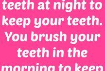 Dental & Beauty Quotes / Quotes related to dentists, dental patients and beautiful smiles