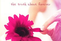 The Truth About Forever / Writing this book was HARD. It was more complex than the others, and involved keeping a lot of plates spinning at once. Still feel it has some of my best lines.  / by sarahdessen