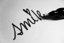 SMILE / The little things that make me smile