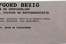 ERFGOED BEZIG / Kunst, cultuur en erfgoededucatie Advies en ontwikkeling  Art, culture and heritage education Advise and development