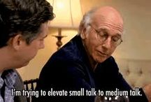 Larry David / curb your enthusiasm