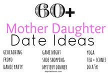 Mother Daughter Ideas
