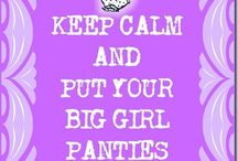 Big Girl Panties / ❤View My Blog: http://masapronstrings.blogspot.com/  ❤Subscribe to Newsletter: http://feedburner.google.com/fb/a/mailverify?uri=blogspot%2FTEUit&loc=en_US  ❤Facebook: Be sure to like and share my page: https://www.facebook.com/BookOfKeepers