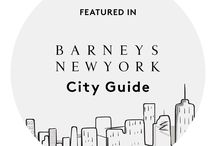 BNY CITY GUIDE: NEW YORK / Introducing the Barneys New York City Guide! Just in time for NYFW, we're pleased to present a hit-list of everything we love about NYC—all culled by an all-star group of influencers. Tag your photos with the hashtag #BNYCITYGUIDE to share your own NYC favorites.  / by Barneys New York