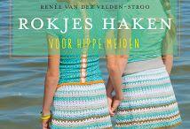 Rokjes haken - Crochet skirts / Crocheting skirts and my crochet book: Crocheted skirts Gehaakte rokjes en mijn boek: Rokjes Haken ISBN 978 94 6250 0457