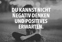 Positiv Denken / Anstöße zum positiven Denken.