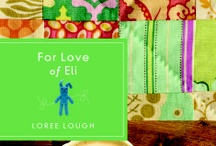 For Love of Eli by Loree Lough / Can pieces of the past bring healing and forgiveness?