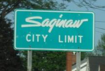 Saginaw, MI- Hometown Glory