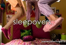 sleepover / by Bridget Hayes