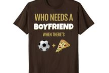 Needs A Boyfriend / This board is for all people who loves playing soccer and pizza.