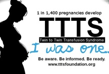 Twin-to-Twin Transfusion Syndrome / Twin-to-Twin Transfusion Syndrome. A sad disease that many don't know enough about. / by Melissa Haen
