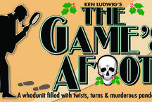 THE GAME'S AFOOT / A funny whodonut filled with twists, turns, and murderous pandemonium. / by Peninsula Players Theatre