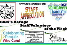 Rikki's Refuge Staff/Volunteer of the Week! / Staff/Volunteer Recognition! Rikki's Refuge  www.rikkisrefuge.org