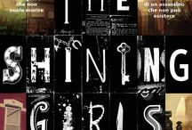 SHINING GIRLS / dedicato all'uscita italiana del thriller ucronico e femminista di Lauren Beukes, attualmente bestseller in UK