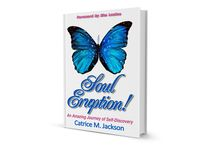 Soul Eruption Re-Release / Catrice releases her first book for the second time.  / by Catrice M. Jackson The BOSSLady of Branding