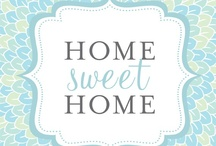 Quotes about Home / by HSA Home Warranty