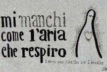 Italian Expressions - Love and friendship / Phrases Italians use to express that they care about someone.