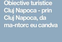 Obiective turistice Cluj Napoca Cluj Transilvania / Obiective turistice Cluj Napoca Cluj Transilvania