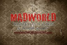 Madworld Haunted Attraction & Zombie Shoot