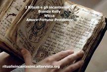 RITUALI E INCANTESIMI By Brenda Kelly / Una raccolta di magici momenti in cui ritrovare il nostro potere e la magia delle leggi naturali, due ingredienti importanti per una vita felice