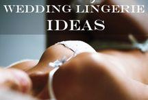 Honeymoon Lingeries / Ideas