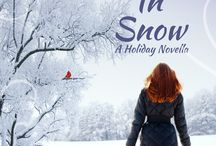 Running In Snow, A Holiday Novella / Two heartwarming tales of love and redemption. And snow.