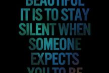 be silent... sometimes