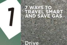 Travel Smart & Save Gas / Planning a road trip? Use these simple tips to save money, travel smart, and save gas!