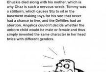 Childhood ruined/Messed up