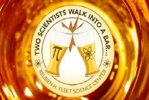 Two Scientists Walk in to a Bar / What sounds like the beginning of a rather bad joke is a fun, new community program by the Reuben H. Fleet Science Center. / by Reuben H. Fleet Science Center
