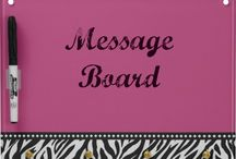 MESSAGE /TALK TO ME.BOARD / SAY SOMETHING NICE TO ME...I NEED IT TODAY...   / by Joanne Doyle