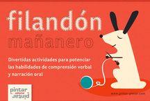Filandón Mañanero / Divertidas actividades que Pintar-Pintar Editorial propone para potenciar las habilidades de comprensión verbal y narración oral.