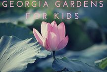 Great Georgia Gardens for Kids / Think gardens visits are just for ladies in straw hats? Georgia's many world-class gardens are full of dynamic, fresh, hands-on opportunities to entertain, engage and educate your kids.