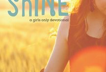 Made To Shine: A Girls Only Devotional / by The Sonflowerz