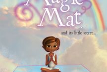 The Magic Mat and its little secret - Childrens Book - http://magicmatsecret.com/ / A magical tool for developing happy, relaxed, loving and healthy children. Fun physical stretching and relaxation techniques for 5 to 12 year olds.