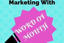 Word of Mouth Means World of Money / 0